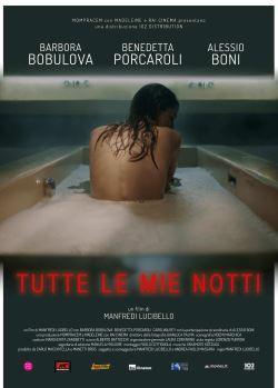 locandina del film TUTTE LE MIE NOTTI