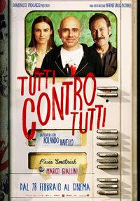 locandina del film TUTTI CONTRO TUTTI