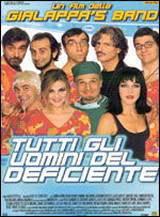 Tutti Gli Uomini Del Deficiente (1999)