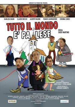 locandina del film TUTTO IL MONDO E' PALESE