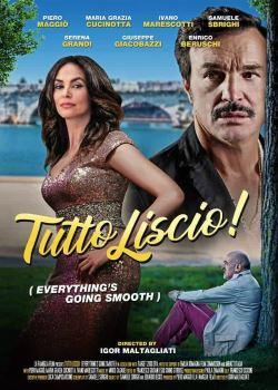 locandina del film TUTTO LISCIO