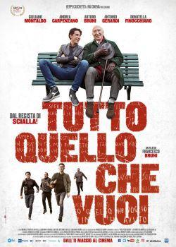 locandina del film TUTTO QUELLO CHE VUOI