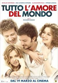 locandina del film TUTTO L'AMORE DEL MONDO