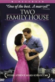 locandina del film TWO FAMILY HOUSE