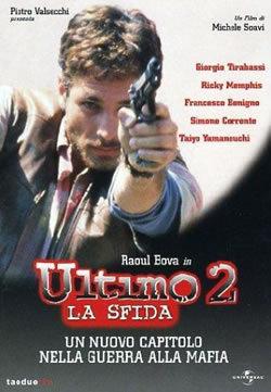 locandina del film ULTIMO 2 - LA SFIDA