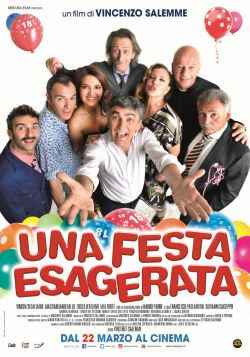 locandina del film UNA FESTA ESAGERATA