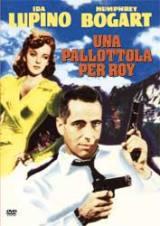 Una Pallottola Per Roy (1941)