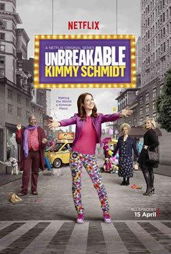 locandina del film UNBREAKABLE KIMMY SCHMIDT - STAGIONE 1