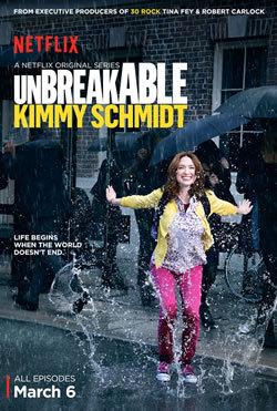 locandina del film UNBREAKABLE KIMMY SCHMIDT - STAGIONE 2