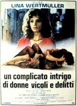 locandina del film UN COMPLICATO INTRIGO DI DONNE, VICOLI E DELITTI