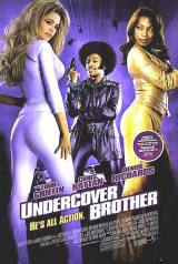 locandina del film UNDERCOVER BROTHER