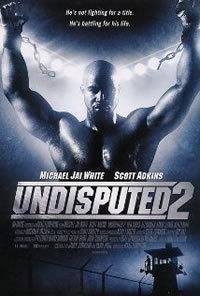 locandina del film UNDISPUTED 2