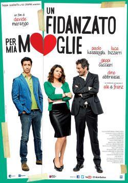 Un Fidanzato Per Mia Moglie (2014)