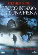 locandina del film UNICO INDIZIO LA LUNA PIENA