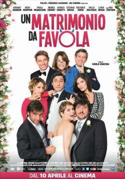 Un Matrimonio da Favola (2014)
