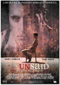 locandina del film THE UNSAID - SOTTO SILENZIO