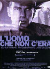locandina del film L'UOMO CHE NON C'ERA