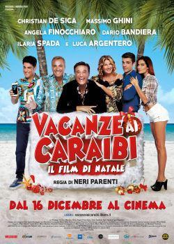 Vacanze Ai Caraibi – Il Film Di Natale (2015)