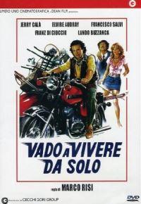 locandina del film VADO A VIVERE DA SOLO