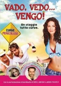 locandina del film VADO, VEDO… VENGO! - UN VIAGGIO TUTTE CURVE