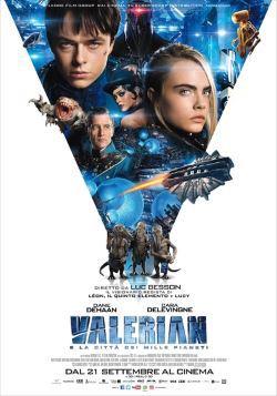 locandina del film VALERIAN E LA CITTA' DEI MILLE PIANETI