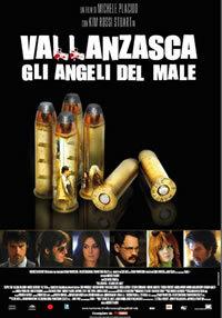 locandina del film VALLANZASCA - GLI ANGELI DEL MALE