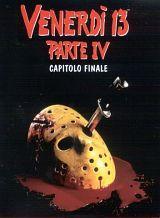 locandina del film VENERDI' 13 PARTE IV - CAPITOLO FINALE