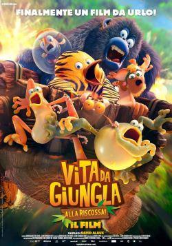 locandina del film VITA DA GIUNGLA: ALLA RISCOSSA! - IL FILM