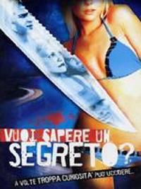 Vuoi Sapere Un Segreto? (2001)