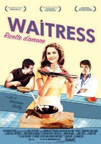 locandina del film WAITRESS - RICETTE D'AMORE