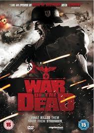 locandina del film WAR OF THE DEAD