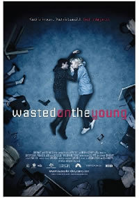 locandina del film WASTED ON THE YOUNG