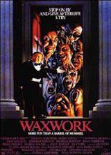 locandina del film WAXWORK: BENVENUTI AL MUSEO DELLE CERE