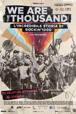 locandina del film WE ARE THE THOUSAND - L'INCREDIBILE STORIA DI ROCKIN'1000