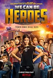 locandina del film WE CAN BE HEROES