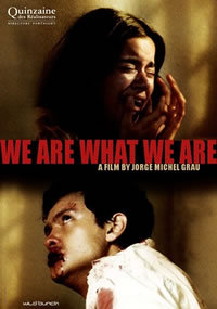 locandina del film WE ARE WHAT WE ARE