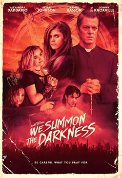locandina del film WE SUMMON THE DARKNESS