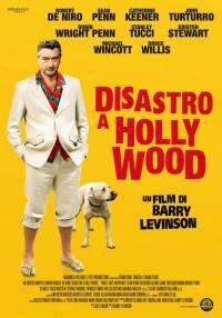 locandina del film DISASTRO A HOLLYWOOD