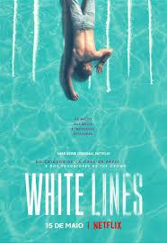 locandina del film WHITE LINES - STAGIONE 1
