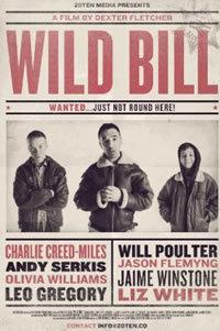 locandina del film WILD BILL (2011)