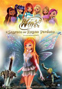locandina del film WINX IL FILM - IL SEGRETO DEL REGNO PERDUTO