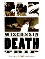 locandina del film WISCONSIN DEATH TRIP