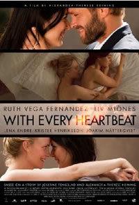 locandina del film WITH EVERY HEARTBEAT