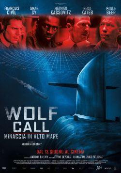 locandina del film WOLF CALL - MINACCIA IN ALTO MARE