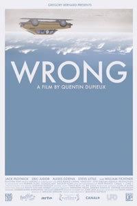 locandina del film WRONG