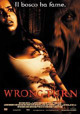locandina del film WRONG TURN - IL BOSCO HA FAME