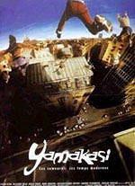 Yamakasi – I Nuovi Samurai (2001)