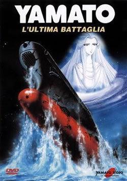 locandina del film YAMATO - L'ULTIMA BATTAGLIA