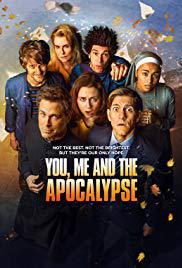 locandina del film YOU, ME AND THE APOCALYPSE - STAGIONE 1