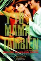 Y Tu Mama Tambien  – Anche Tua Madre (2001)